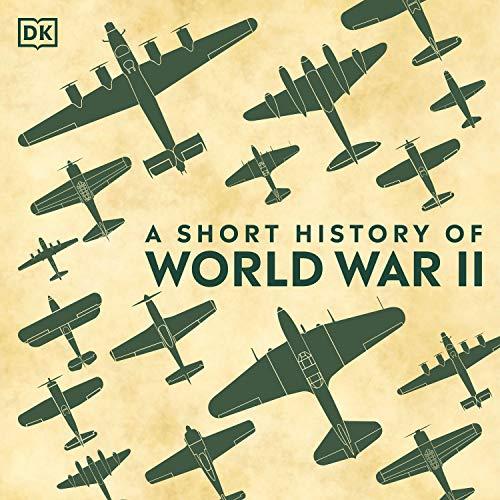 A Short History of World War II cover art