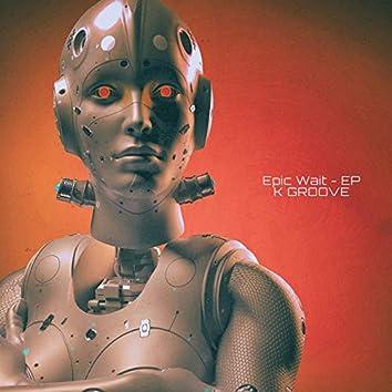 Epic Wait - EP