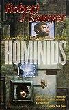 Robert J. Sawyer, Hominids