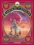 Le Château des étoiles Tome 4 - Un français sur Mars de Mars