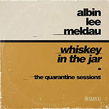 Whiskey in the Jar (The Quarantine Sessions)