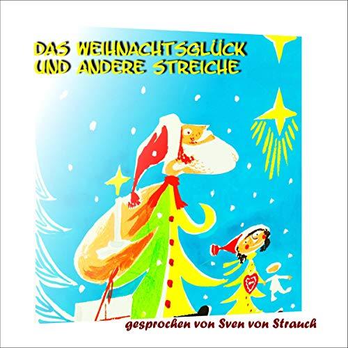 Das Weihnachtsglück und andere Streiche Titelbild