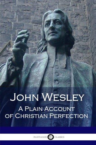 جون ويسلي: حساب عادي من الكمال المسيحي