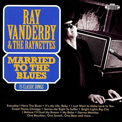 Ray Vanderby & The Raynettes