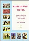 Educación Física. 1º Y 2º Curso. Libro Del Alumno. 1º ESO