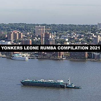 YONKERS LEONE RUMBA COMPILATION 2021