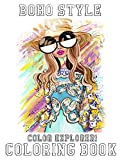 Color Explorer! - Boho Style Coloring Book: A Coloring Book Featuring Famous Bohemian and Hippie Styles With High Quality Images For Adults