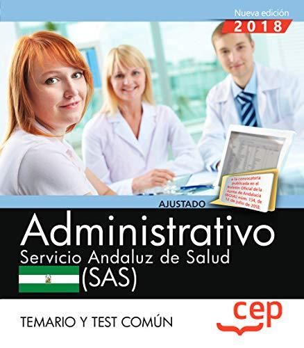 Administrativo. Servicio Andaluz de Salud (SAS). Temario y test común