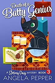 Death of a Batty Genius (Stormy Day Mystery Book 3)