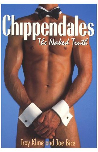 Chippendales: The Naked Truth (English Edition)
