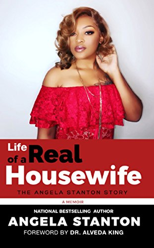 Life of a Real Housewife: Tell The Truth and Shame The Devil - <strong>Angela Stanton</strong>