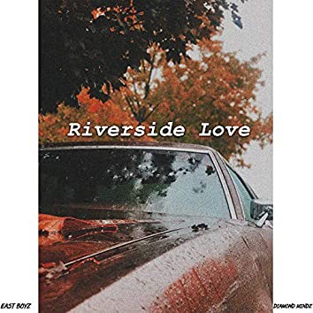Riverside Love
