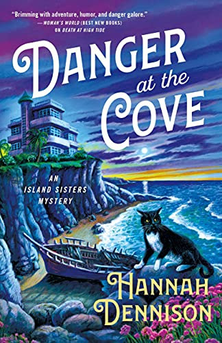 Danger at the Cove: An Island Sisters Mystery (The Island Sisters Book 2) by [Hannah Dennison]