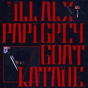Katane (feat. ALZ Greygoat & iLL Papi)