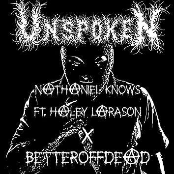 unspoken (feat. haley larson & BetterOffDead)