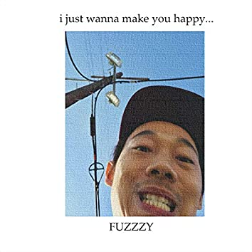 Wanna Make You Happy