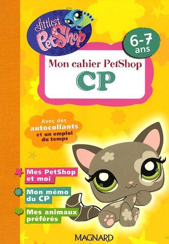 Mon cahier PetShop CP : 6-7 ans