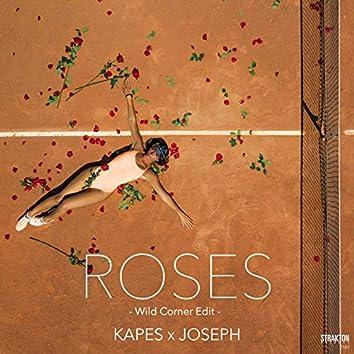 Roses (Wild Corner Edit)
