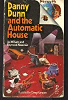 Danny Dunn and the Automatic House No 13 0671299778 Book Cover