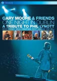 Gary Moore And Friends: One Night In Dublin - A Tribute To... [DVD]