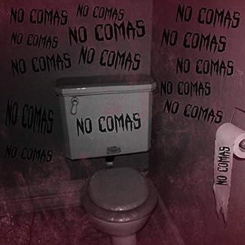 No comas
