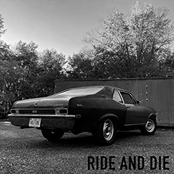 Ride and Die