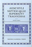 Septem Quae Supersunt Tragoediae (Oxford Classical Texts)