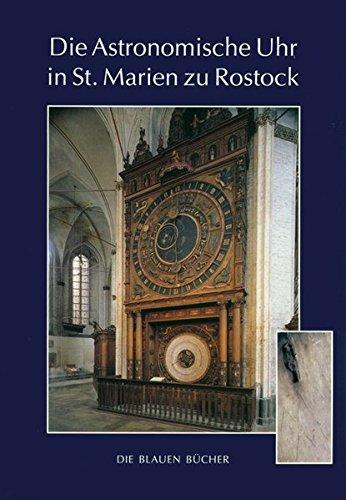 Die Astronomische Uhr in St. Marien zu Rostock (Die Blauen Bücher)