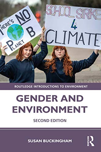 Gender and Environment (Routledge Introductions to Environment: Environment and Society Texts) (English Edition)