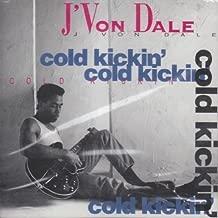 Cold Kickin' by J'von Dale (1995-04-16)