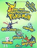 Mon Maxi Cahier D'Activités Pokemon: XXL 100 activités dès 6 ans | Coloriages | Pixel art | Mandalas | Labyrinthes | Etc... (Version officieuse)