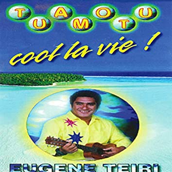 Tuamotu cool la vie!