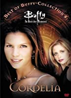 Buffy - Best of Buffy - Collection 8 - Cordelia