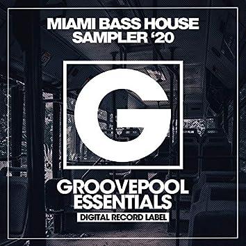 Miami Bass House Sampler '20