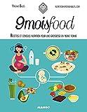 9 mois food - Recettes et conseils nutrition pour une grossesse en pleine forme (In and out)