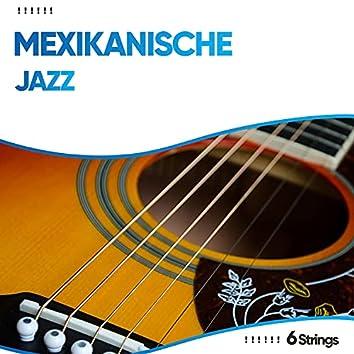 ! ! ! ! ! ! Mexikanische Jazz Lounge Lieder ! ! ! ! ! !