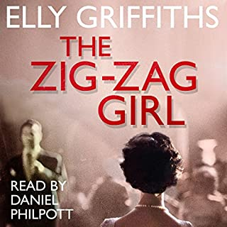 The Zig Zag Girl                   By:                                                                                                                                 Elly Griffiths                               Narrated by:                                                                                                                                 Daniel Philpott                      Length: 8 hrs and 2 mins     413 ratings     Overall 4.1