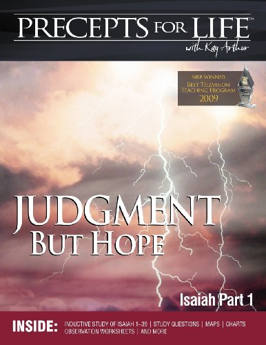 Download Precepts for Life Study Companion: Judgment But Hope (Isaiah Part 1) 1934884405