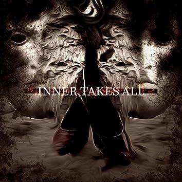 Inner Takes All (pt.1)