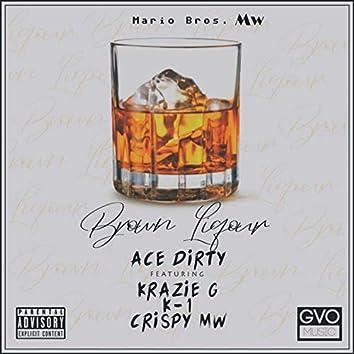 Brown Liquor (feat. K-1)