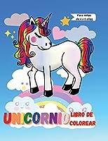 Libro de colorear de unicornio para niños de 4 a 8 años: Un libro para colorear para niños de 4 a 8 años 100 adorable diseño para ti Libro de colorear de unicornio mágico para niñas, niños y cualquier persona que ama los unicornios.