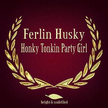 Honky Tonkin Party Girl