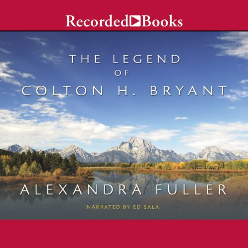 The Legend of Colton H. Bryant audiobook cover art