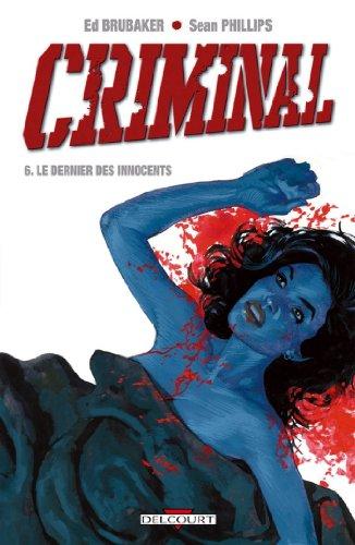 Criminal T06 : Le Dernier des innocents
