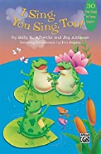 I SIng, You Sing, Too!: 30 Echo Songs for Young Singers