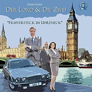 Filmversteck im Uhreneck (Der Lord & die Zwei 1) Titelbild