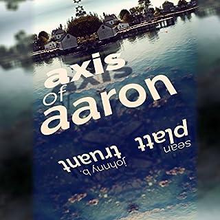 Axis of Aaron audiobook cover art