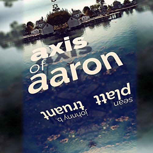 Axis of Aaron audiobook cover art
