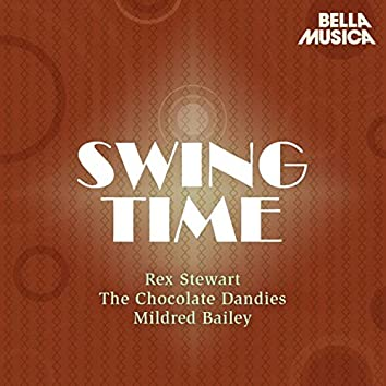Swing Time: Rex Stewart - The Chocolate Dandies - Mildred Bailey