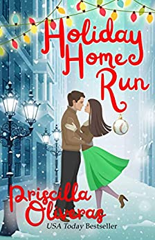 Holiday Home Run by [Priscilla Oliveras]